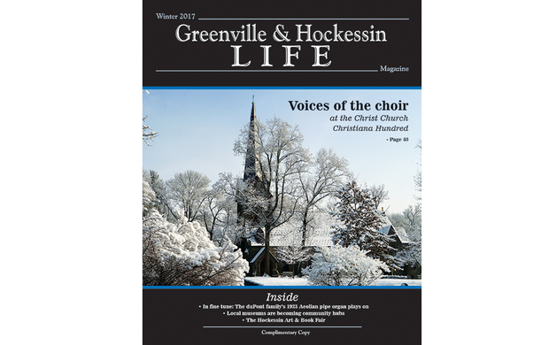 Winter 2017 Edition of Greenville & Hockessin LIFE Magazine